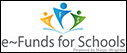 E-Funds for Schools