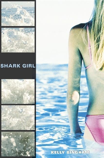 Shark Girl by Kelly L. Bingham